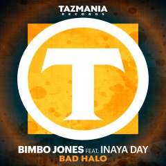 Bimbo Jones ft Inaya Day- 'Bad Halo'