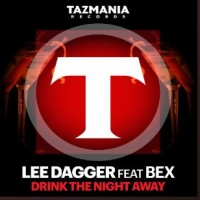 Drink The Night Away – Lee Dagger Ft Bex
